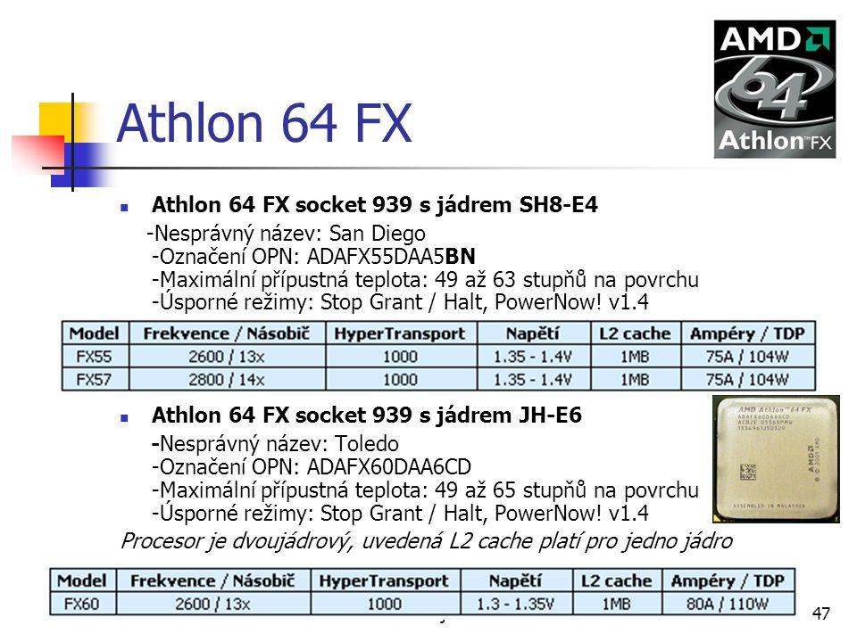 Athlon 64 FX Athlon 64 FX socket 939 s jádrem SH8-E4