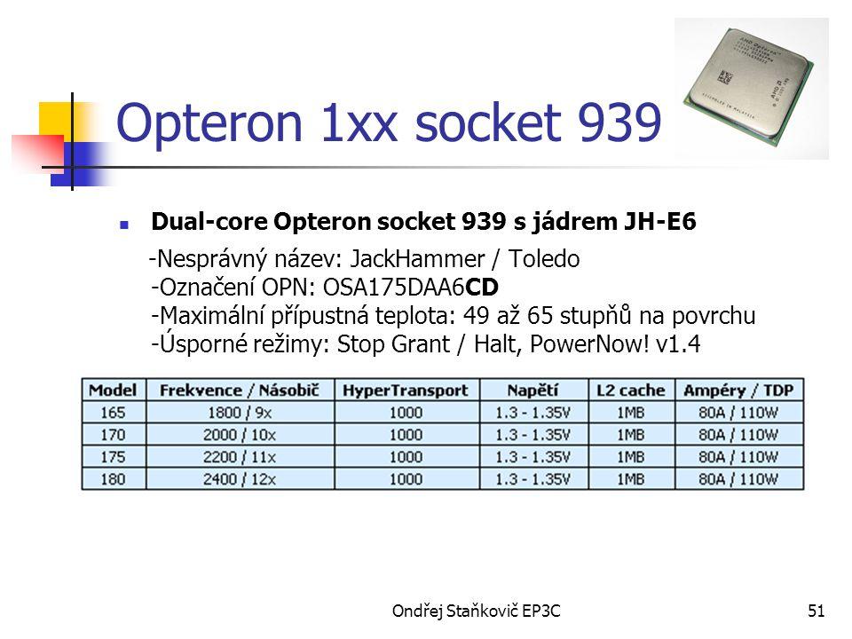 Opteron 1xx socket 939 Dual-core Opteron socket 939 s jádrem JH-E6