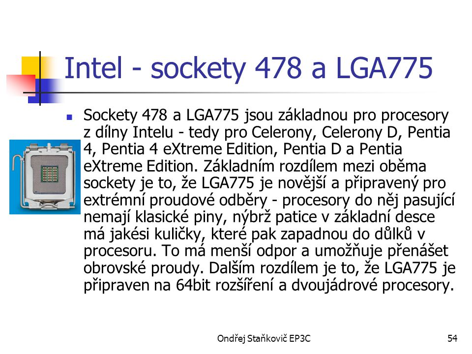 Intel - sockety 478 a LGA775