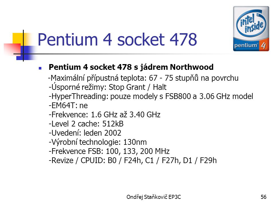 Pentium 4 socket 478 Pentium 4 socket 478 s jádrem Northwood