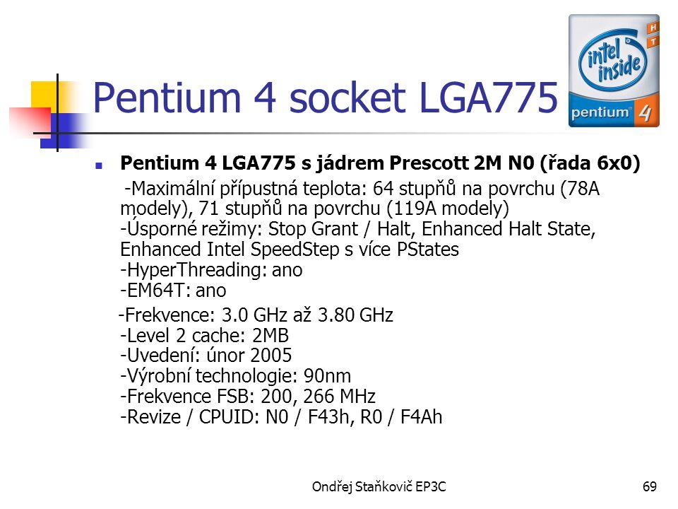 Pentium 4 socket LGA775 Pentium 4 LGA775 s jádrem Prescott 2M N0 (řada 6x0)