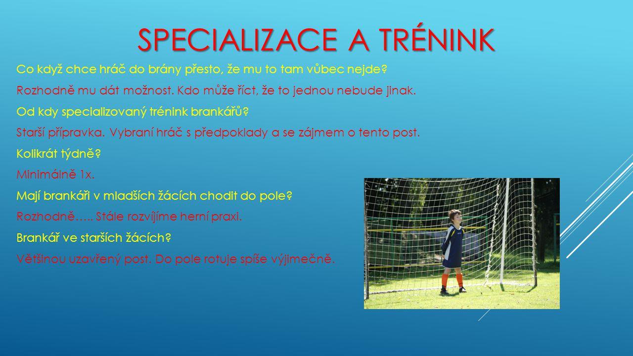 Specializace a trénink