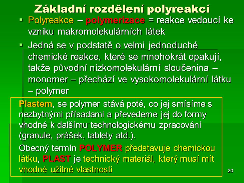 Základní rozdělení polyreakcí