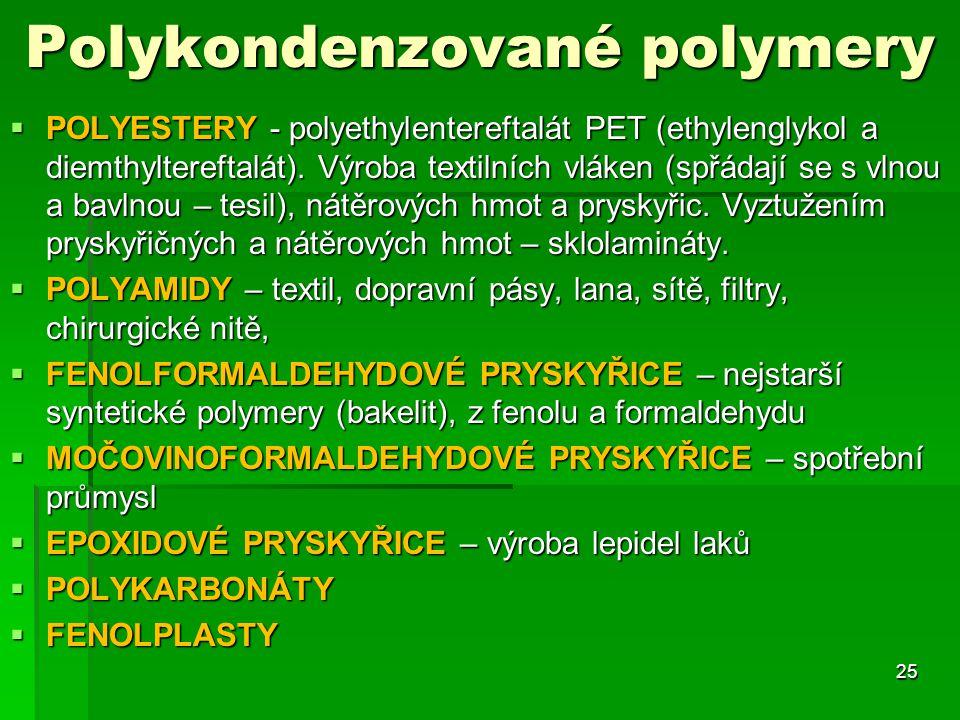 Polykondenzované polymery