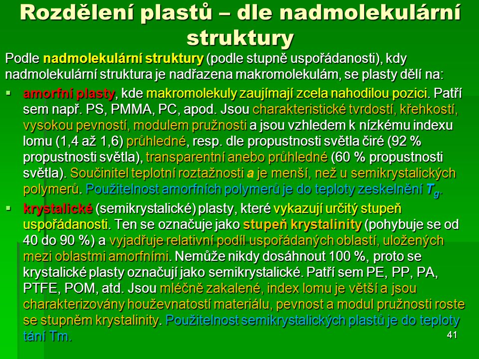 Rozdělení plastů – dle nadmolekulární struktury