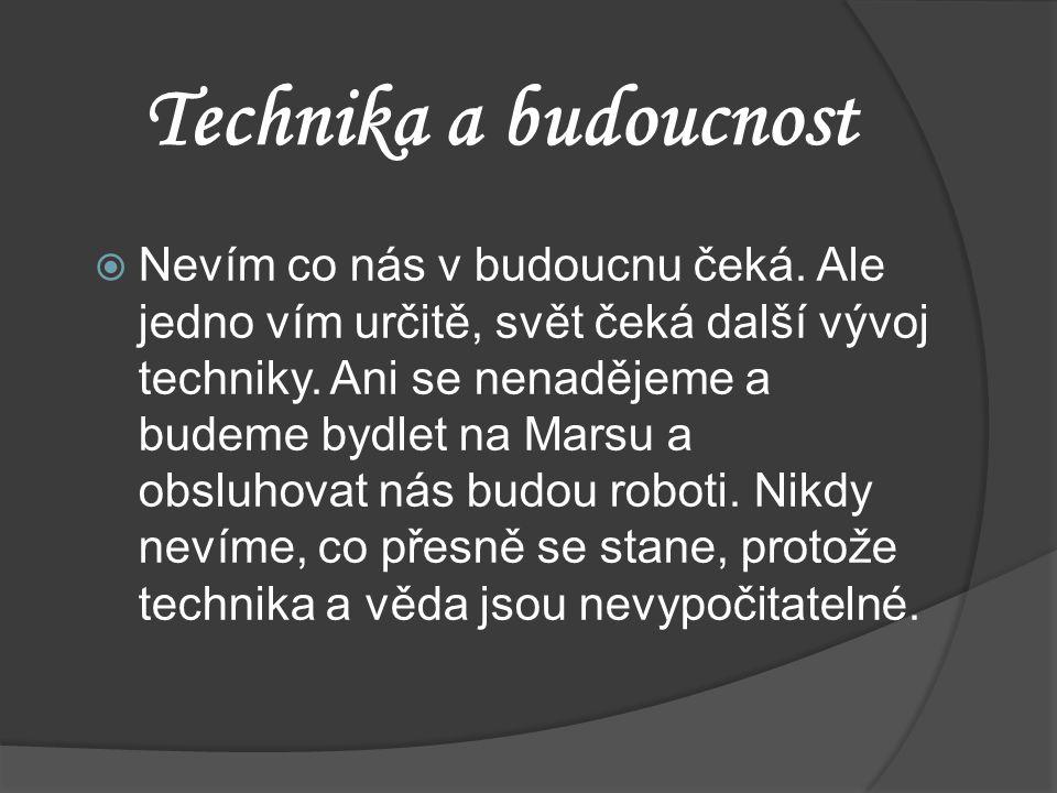 Technika a budoucnost