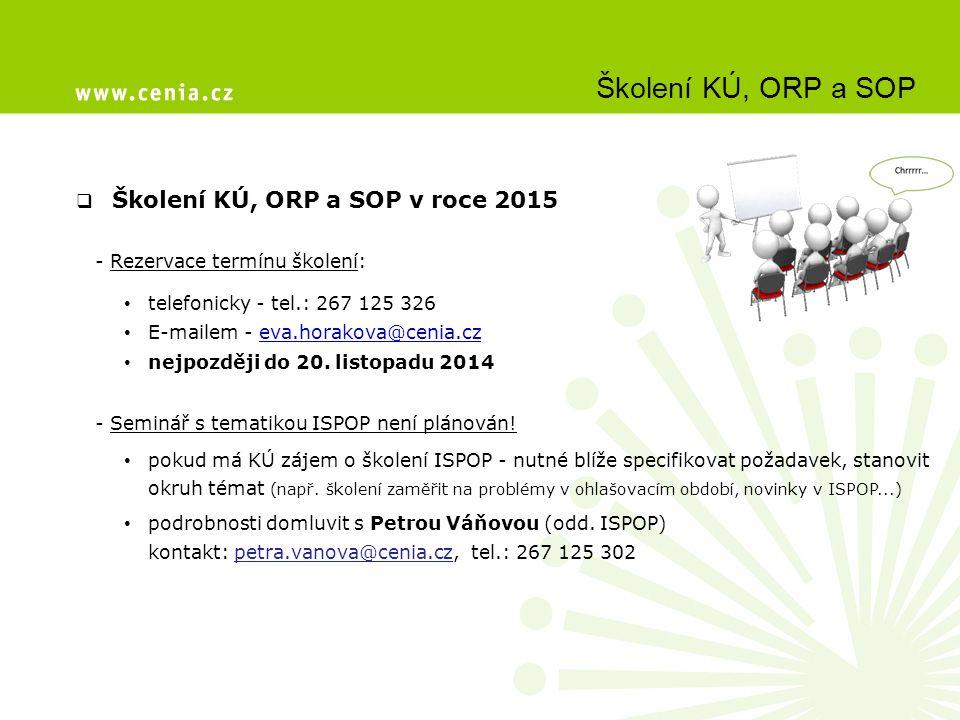 Školení KÚ, ORP a SOP Školení KÚ, ORP a SOP v roce 2015