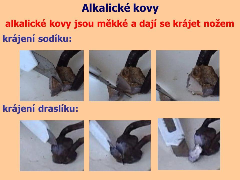 Alkalické kovy alkalické kovy jsou měkké a dají se krájet nožem