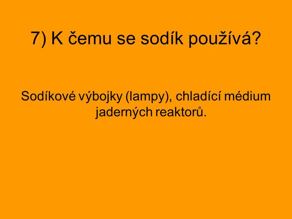 7) K čemu se sodík používá