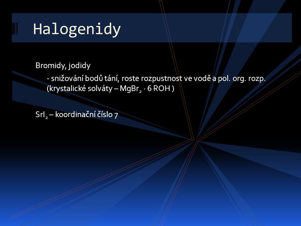Halogenidy Bromidy, jodidy