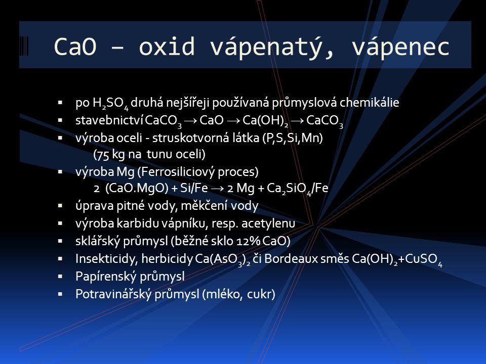 CaO – oxid vápenatý, vápenec