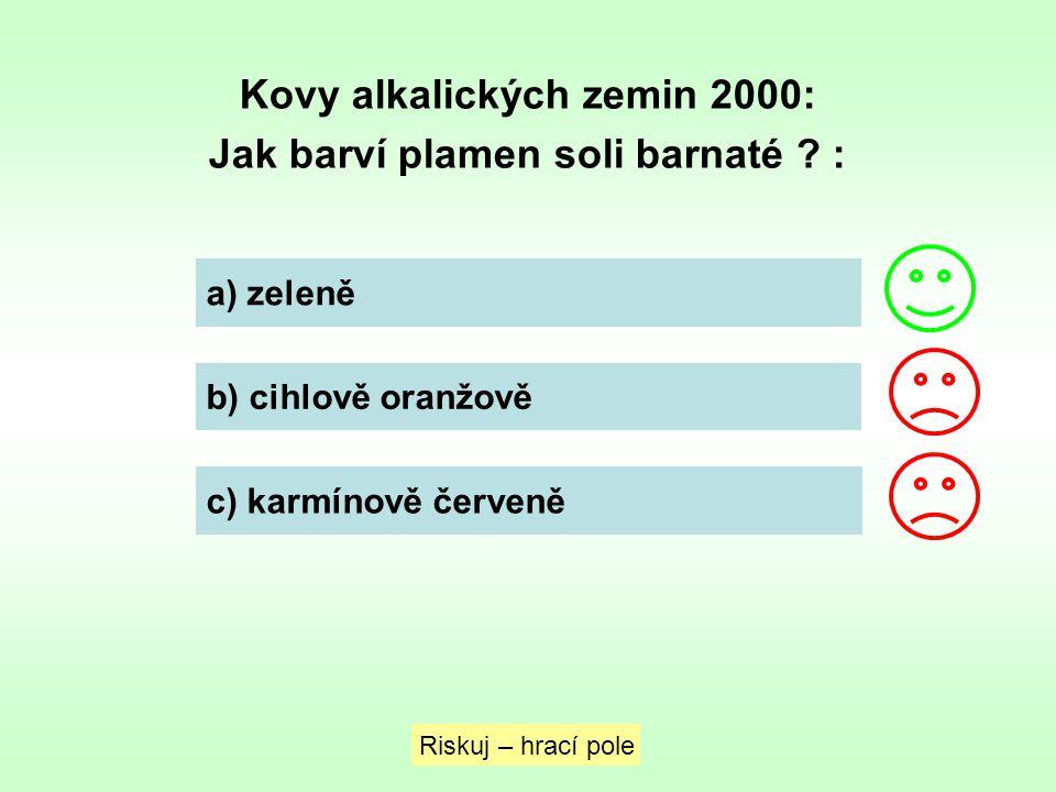 Kovy alkalických zemin 2000: Jak barví plamen soli barnaté :