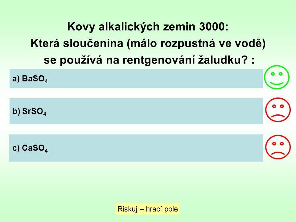 Kovy alkalických zemin 3000: Která sloučenina (málo rozpustná ve vodě)