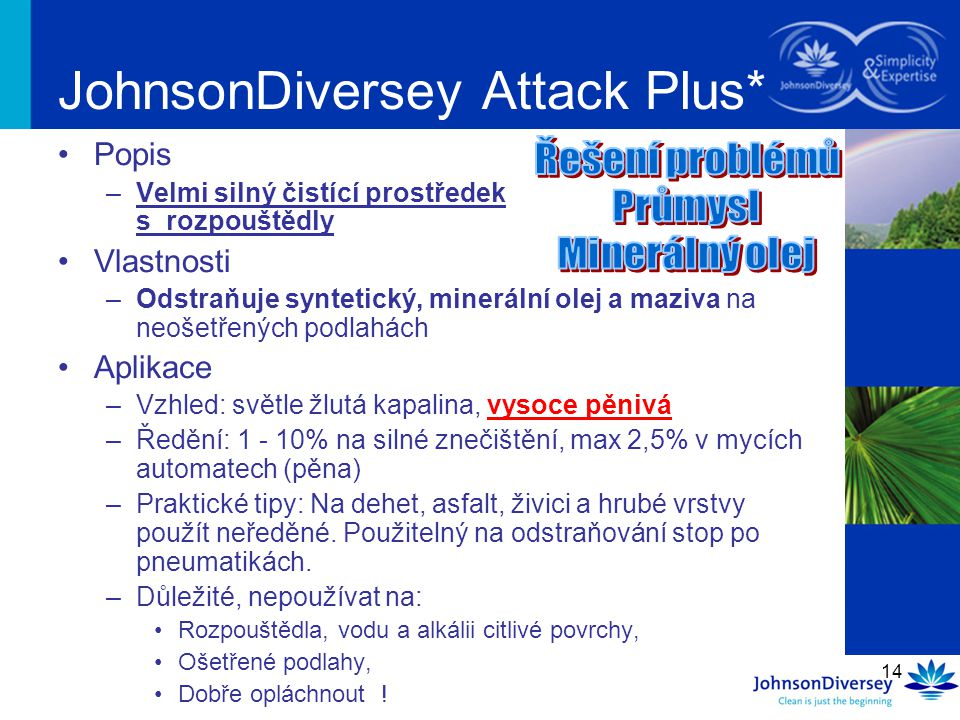 JohnsonDiversey Attack Plus*