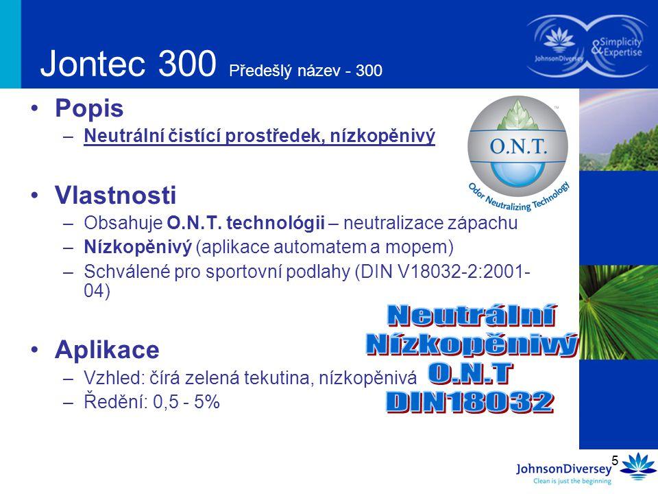 Jontec 300 Předešlý název - 300