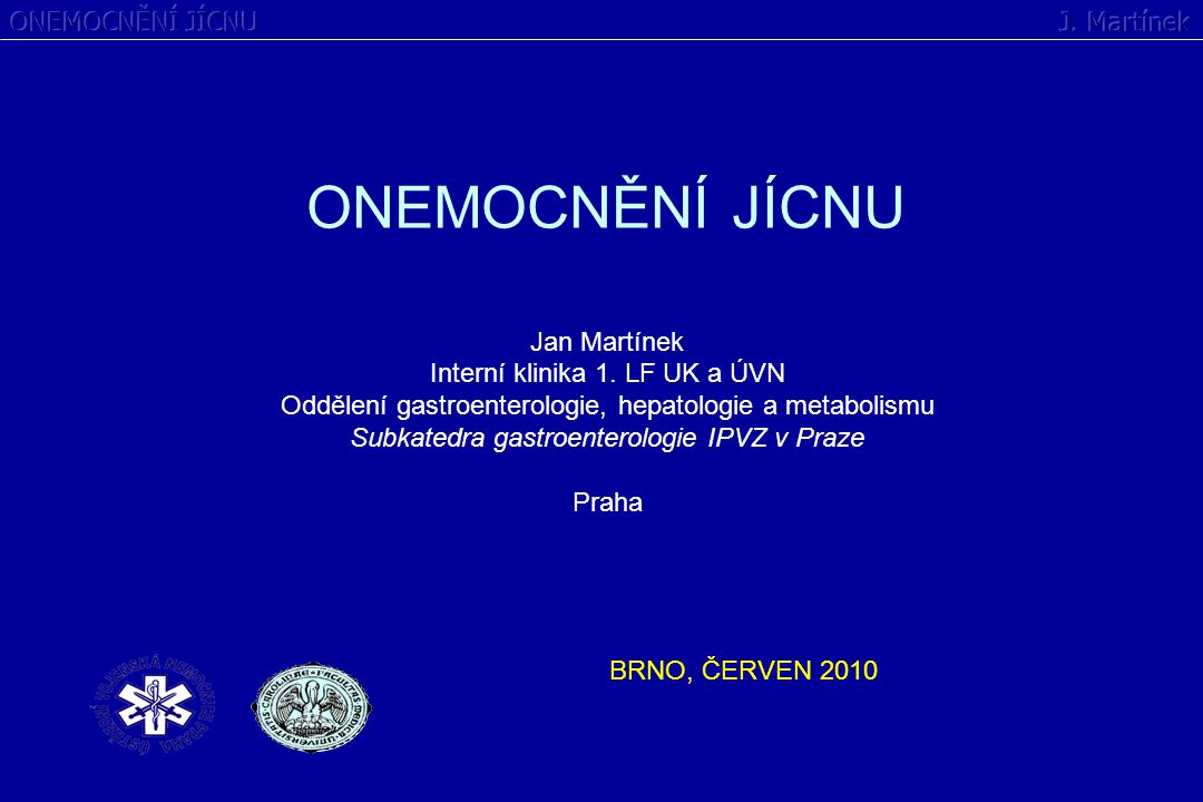 ONEMOCNĚNÍ JÍCNU ONEMOCNĚNÍ JÍCNU J. Martínek Jan Martínek