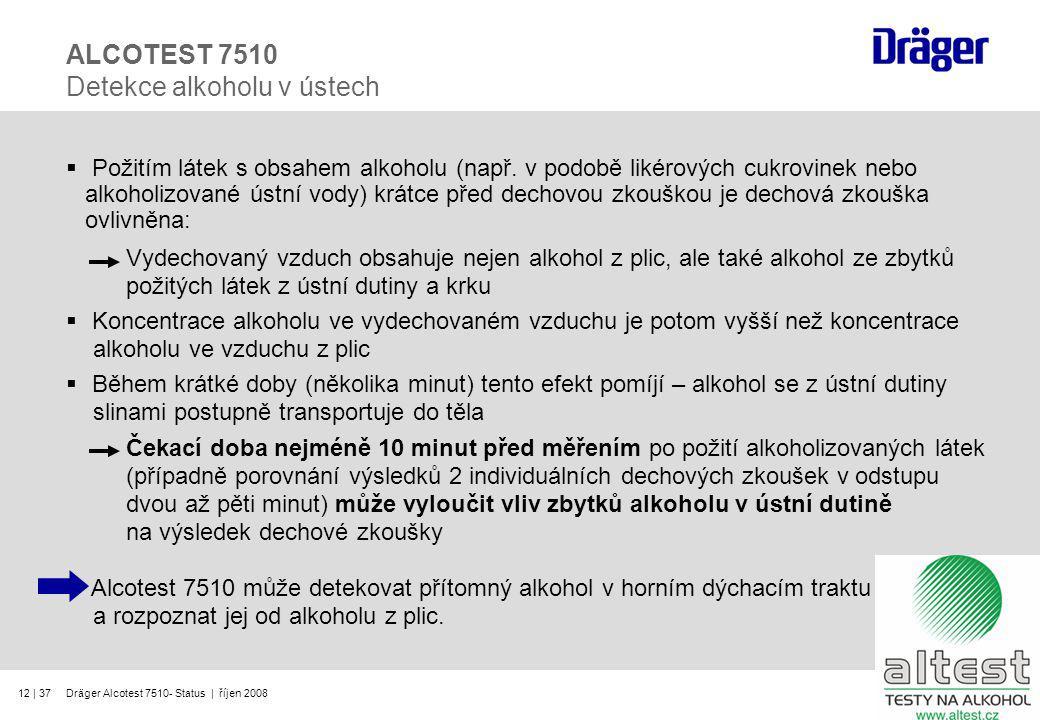 ALCOTEST 7510 Detekce alkoholu v ústech