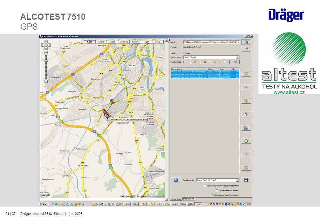 ALCOTEST 7510 GPS Dräger Alcotest 7510- Status | říjen 2008
