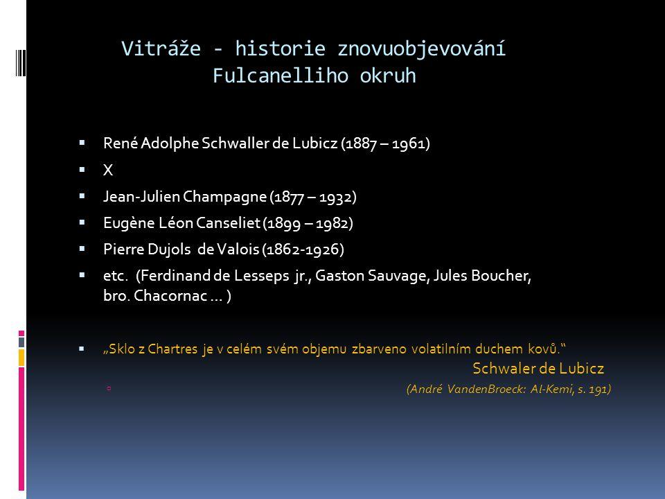 Vitráže - historie znovuobjevování Fulcanelliho okruh