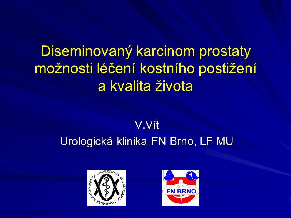 V.Vít Urologická klinika FN Brno, LF MU