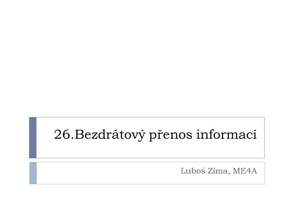26.Bezdrátový přenos informací