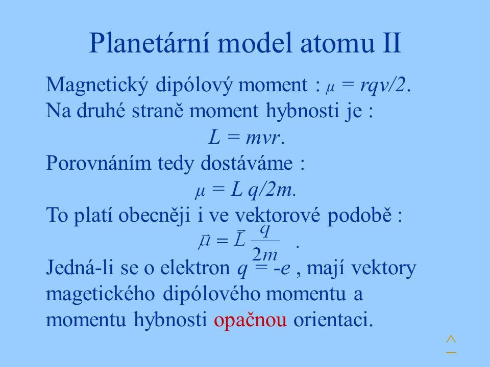Planetární model atomu II