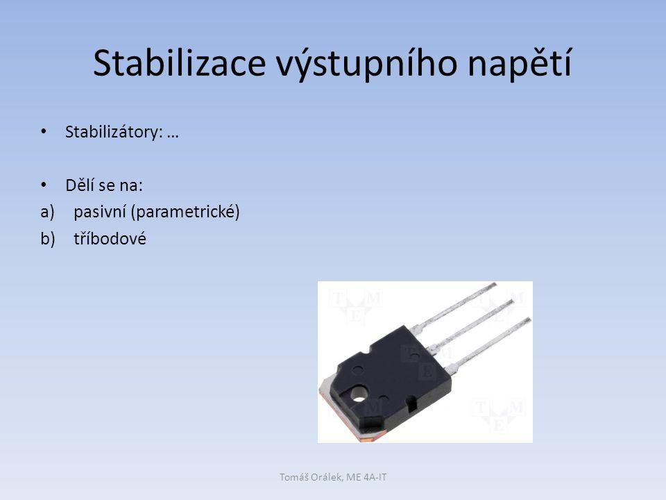 Stabilizace výstupního napětí