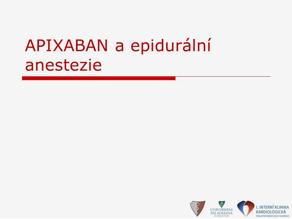 APIXABAN a epidurální anestezie