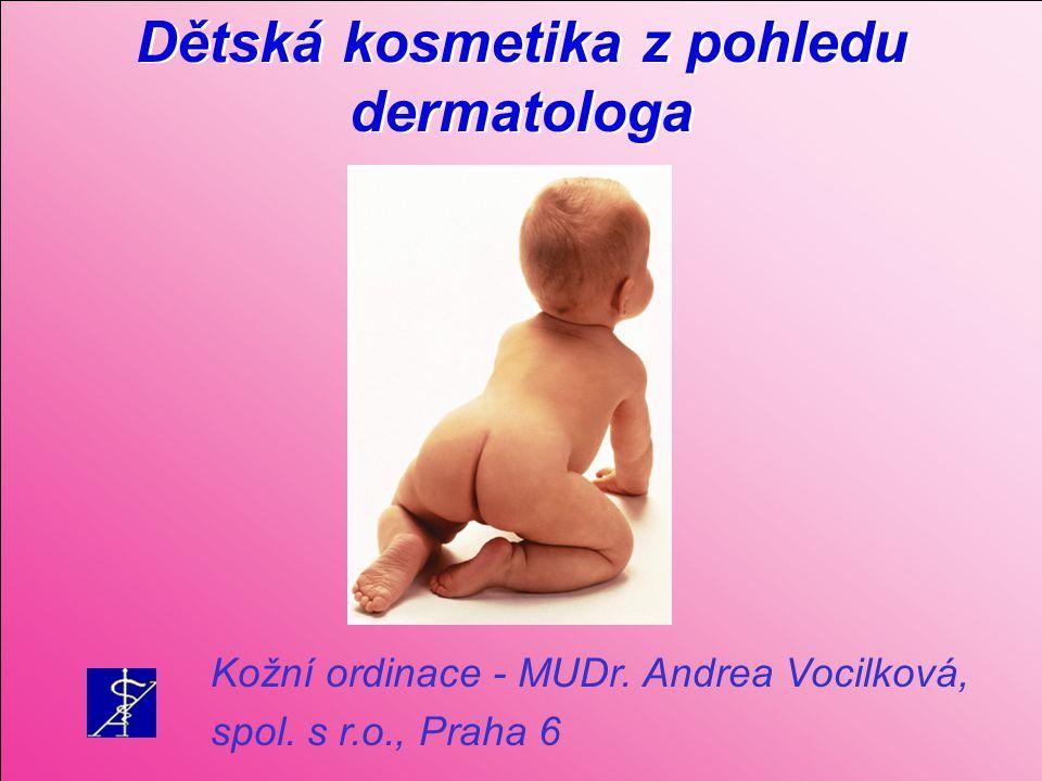 Dětská kosmetika z pohledu dermatologa
