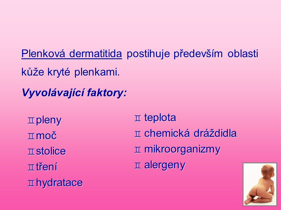 Plenková dermatitida postihuje především oblasti kůže kryté plenkami.