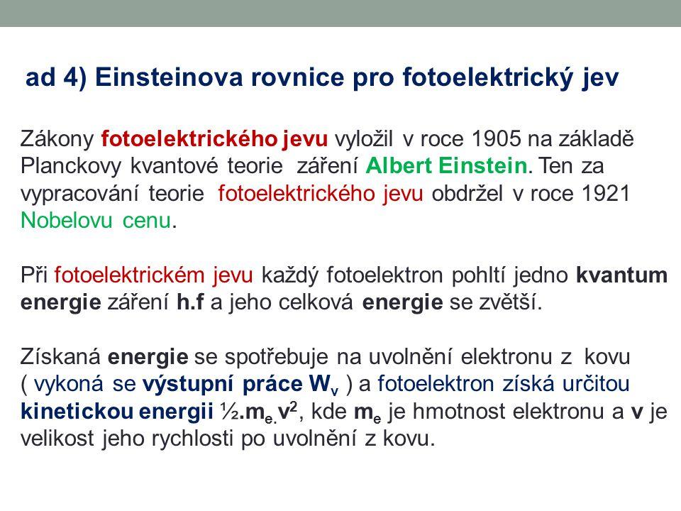 ad 4) Einsteinova rovnice pro fotoelektrický jev