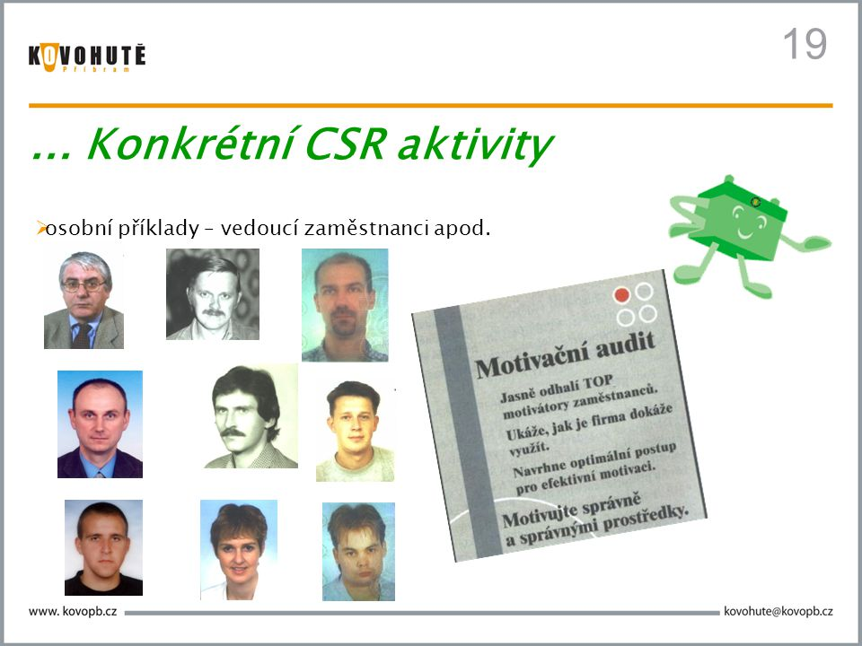 ... Konkrétní CSR aktivity
