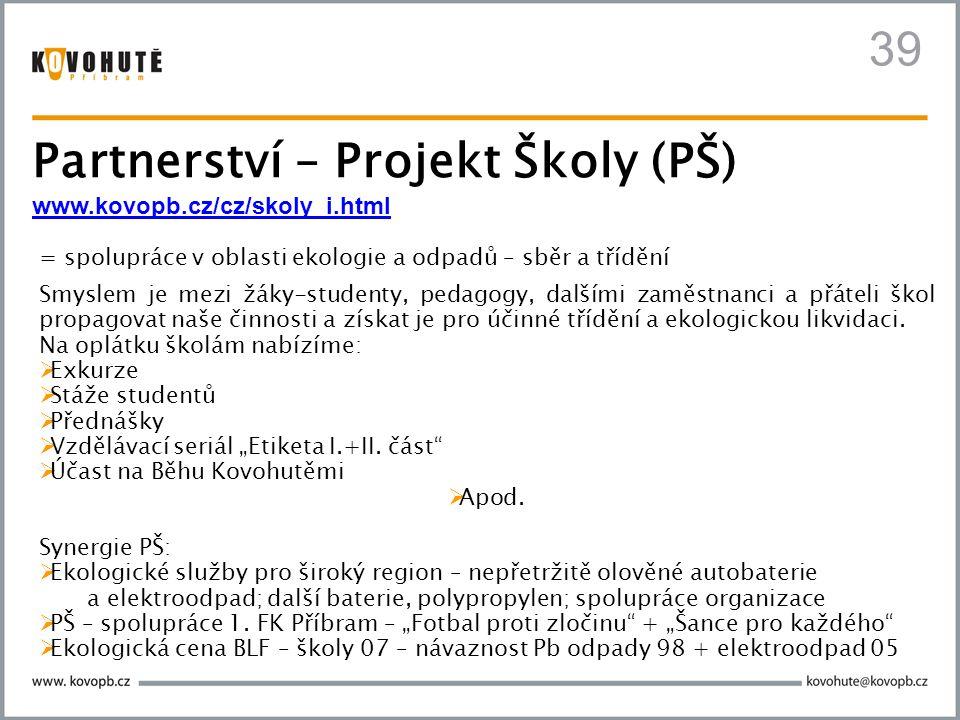 Partnerství – Projekt Školy (PŠ)