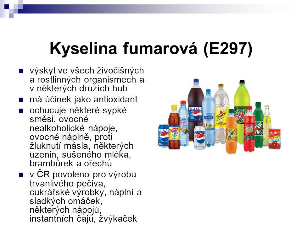 Kyselina fumarová (E297) výskyt ve všech živočišných a rostlinných organismech a v některých druzích hub.