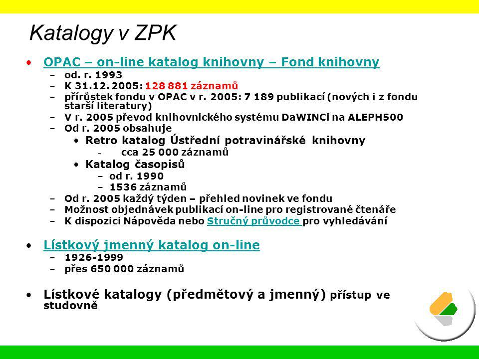 Katalogy v ZPK OPAC – on-line katalog knihovny – Fond knihovny