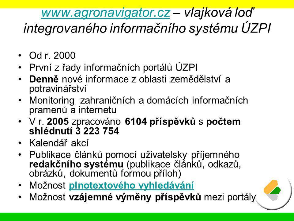 www.agronavigator.cz – vlajková loď integrovaného informačního systému ÚZPI