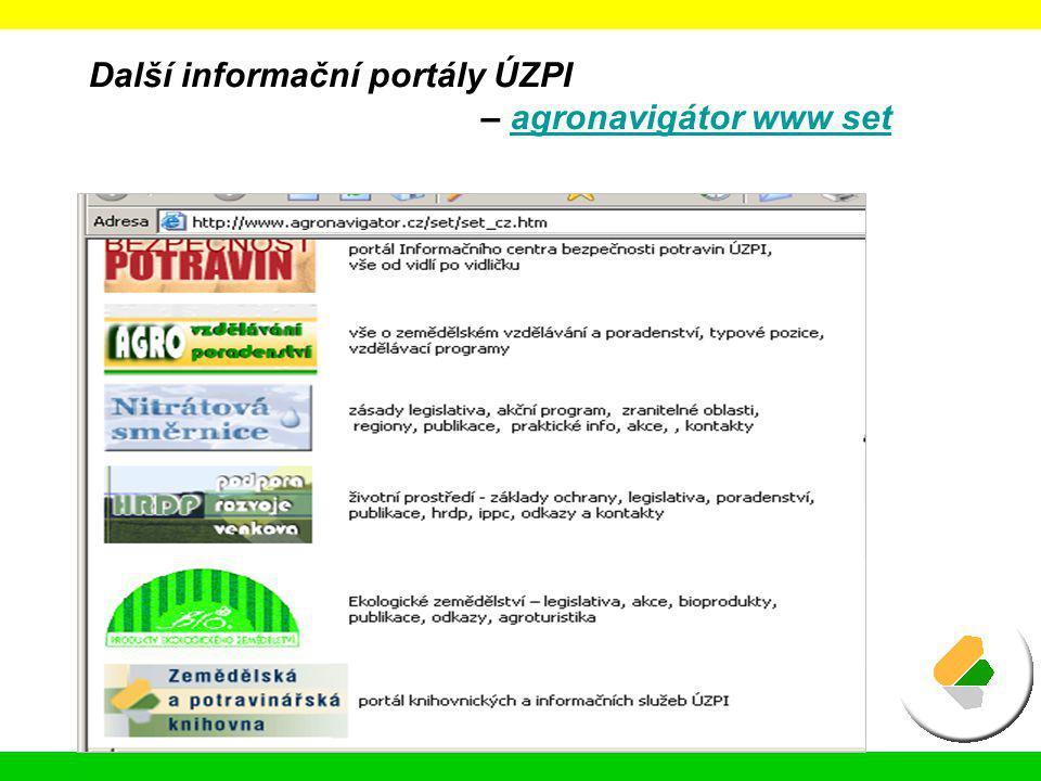 Další informační portály ÚZPI – agronavigátor www set