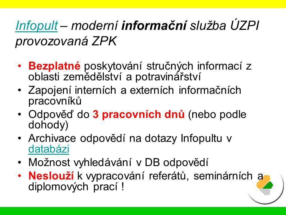Infopult – moderní informační služba ÚZPI provozovaná ZPK