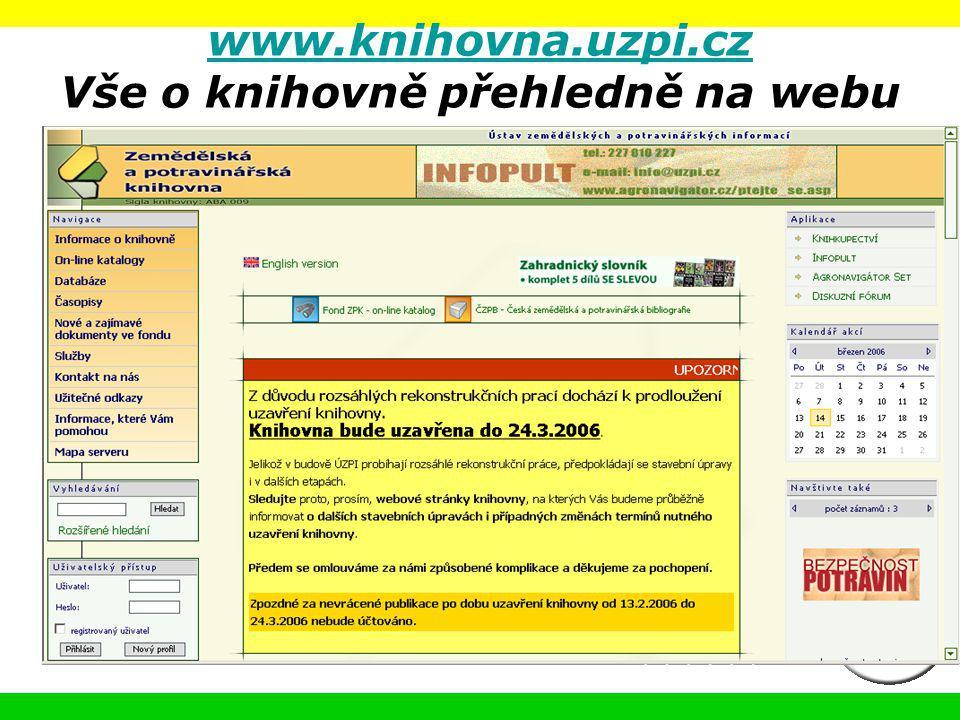 www.knihovna.uzpi.cz Vše o knihovně přehledně na webu