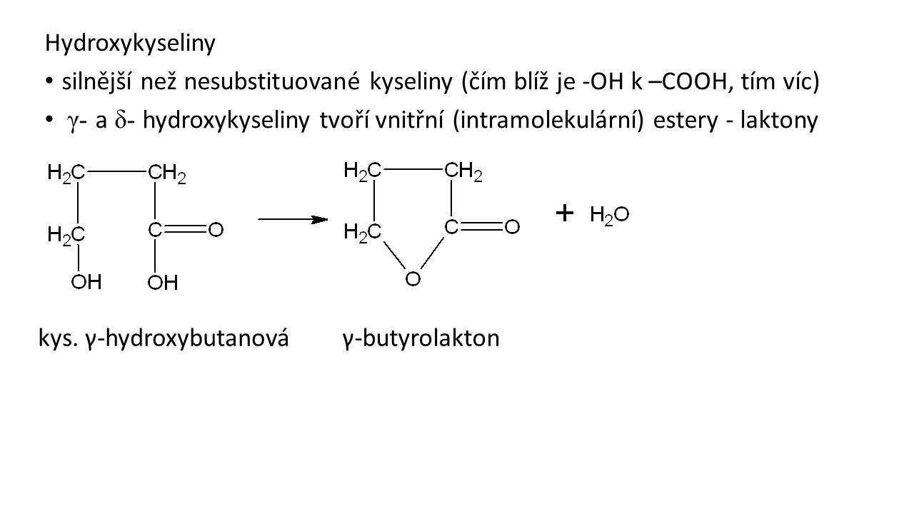 Hydroxykyseliny silnější než nesubstituované kyseliny (čím blíž je -OH k –COOH, tím víc)