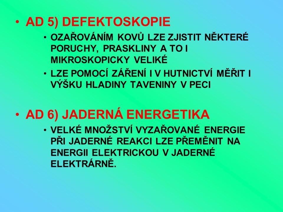 AD 6) JADERNÁ ENERGETIKA