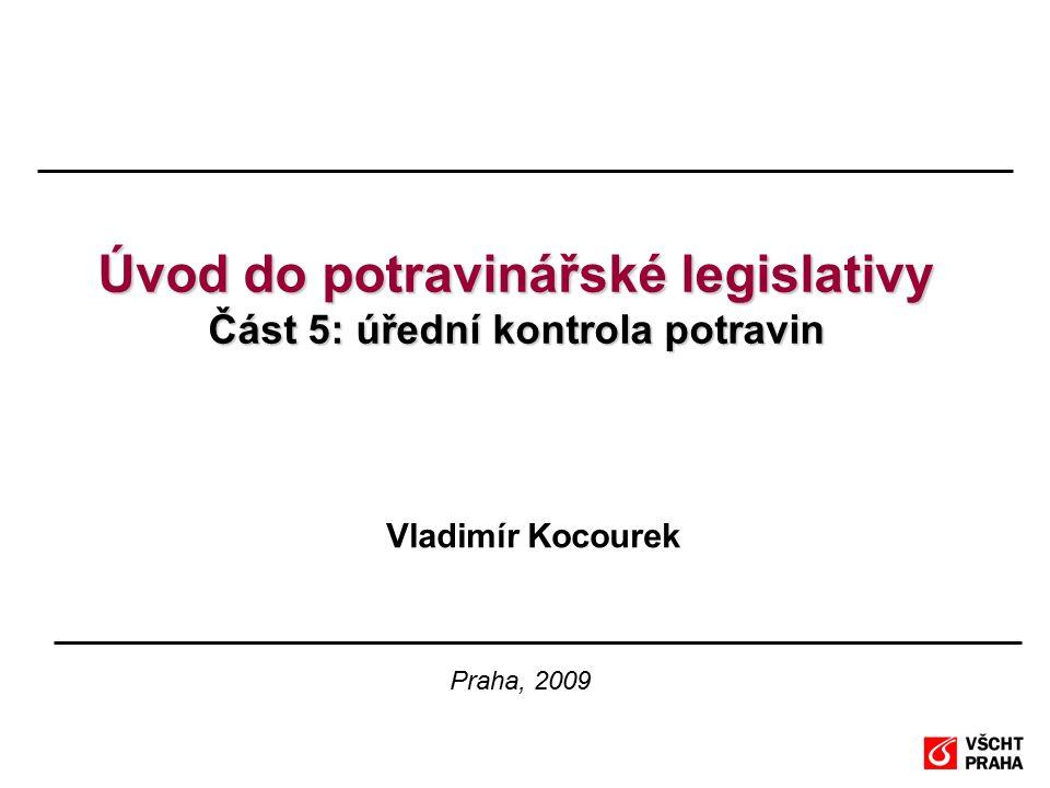 Úvod do potravinářské legislativy Část 5: úřední kontrola potravin