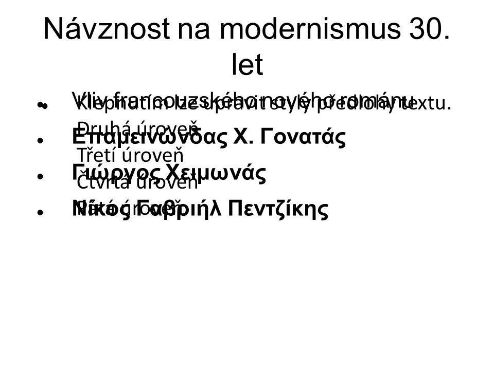 Návznost na modernismus 30. let