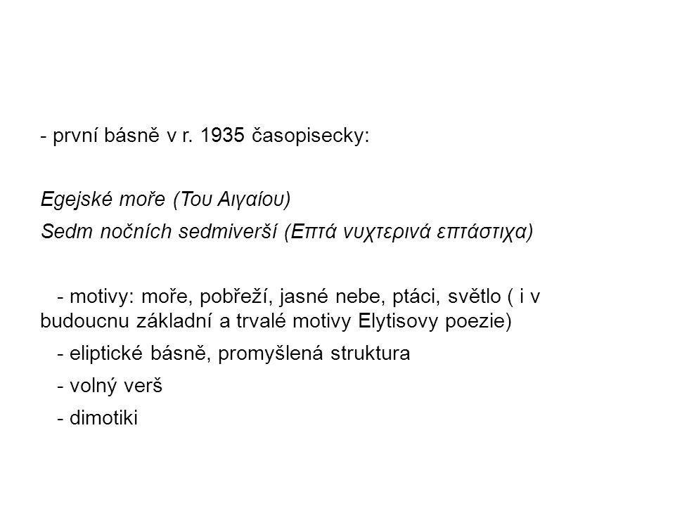 - první básně v r. 1935 časopisecky: