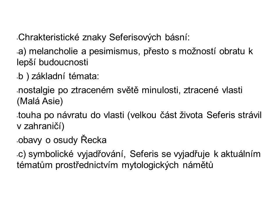 Chrakteristické znaky Seferisových básní: