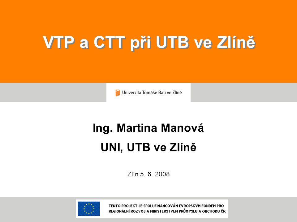 VTP a CTT při UTB ve Zlíně