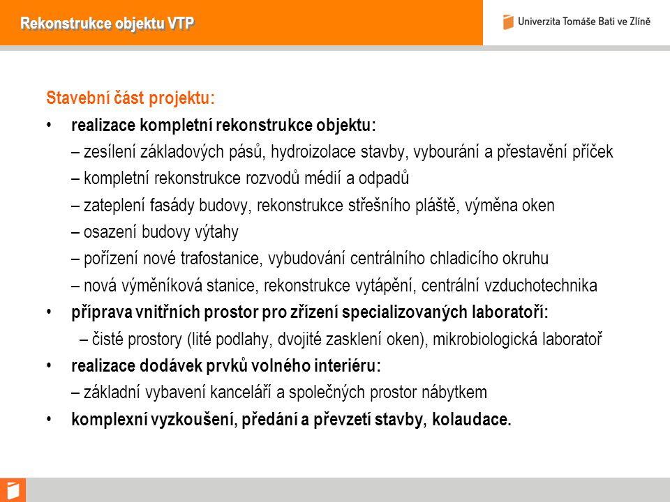 Rekonstrukce objektu VTP