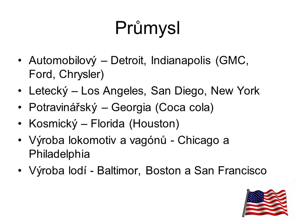 Průmysl Automobilový – Detroit, Indianapolis (GMC, Ford, Chrysler)