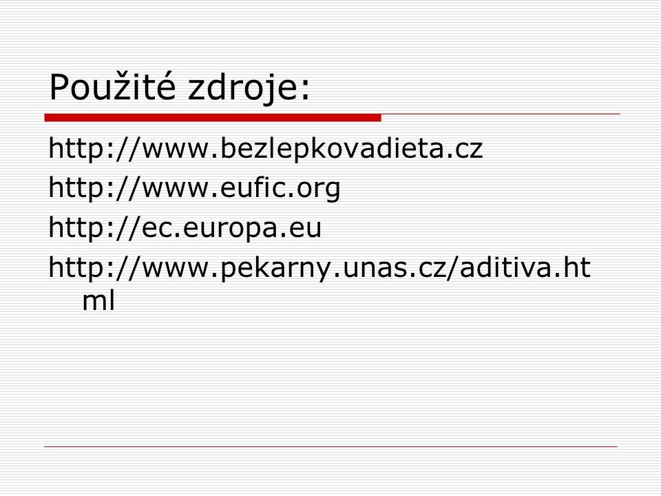 Použité zdroje: http://www.bezlepkovadieta.cz http://www.eufic.org