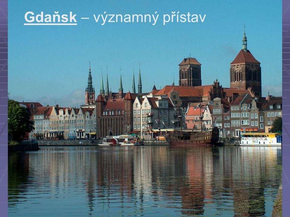 Gdaňsk – významný přístav